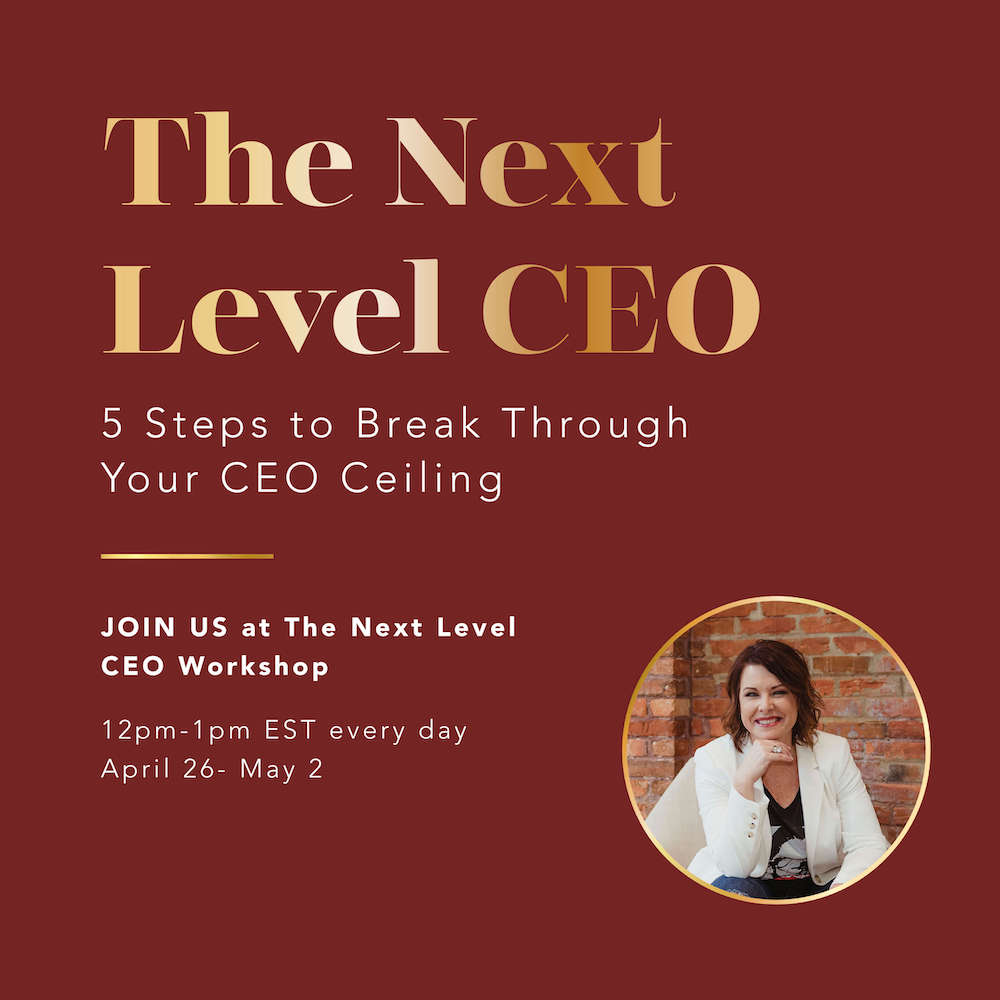 The Next Level CEO Workshop April